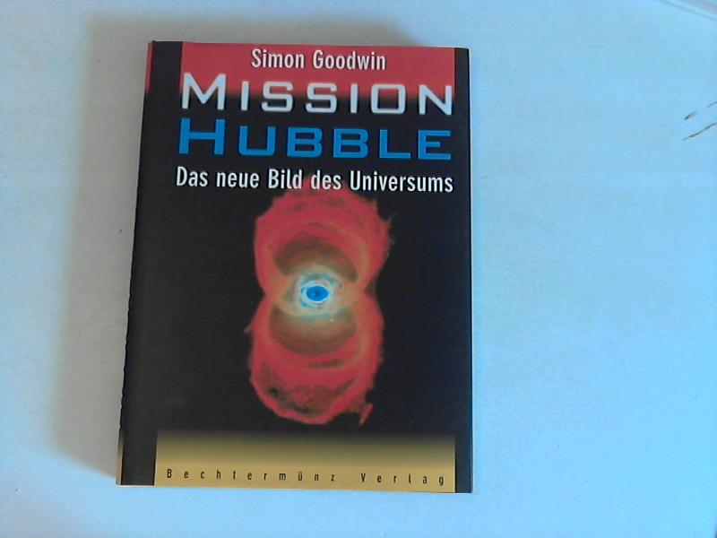 Mission Hubble Das neue Bild des Universums