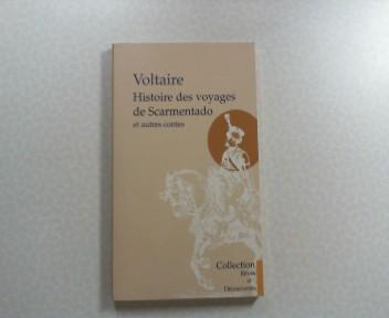 Histoire des voyages de Scarmentado et autres contes. Collection Reves er Decouvertes.