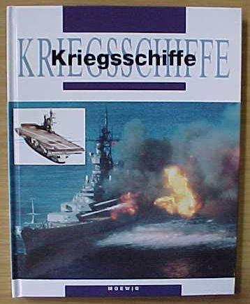 Mihr, Dr. Ulrich (Textbearb.): Kriegsschiffe. Aus dem Italienischen von Gabriella Del Siena. Deutsche Erstausgabe.