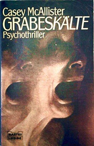 McAllister, Casey: Grabeskälte - Psychothriller 2. Aufl.