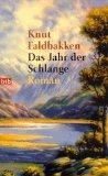 Das Jahr der Schlange. Roman. btb 72077. Deutsche Erstveröffentlichung, 1. Auflage,