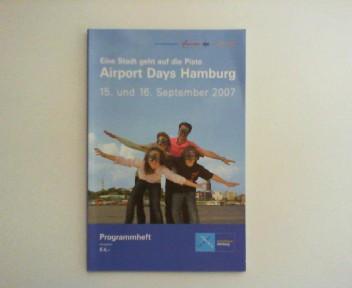 Airport Days Hamburg. Eine Stadt geht auf die Piste. 15. und 16. September 2007. Programmheft.