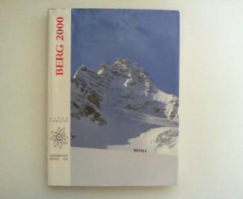 Berg 2000. Alpenvereins Jahrbuch Band 124 der <Zeitschrift>