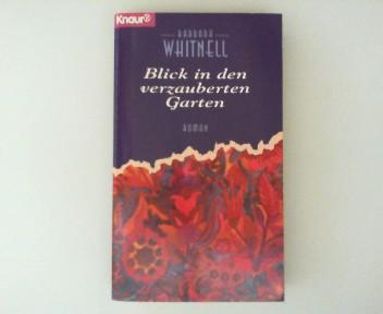 Whitnell, Barbara: Blick in den verzauberten Garten : Roman. Knaur 60232. Dt. Erstausg., 1. Aufl.,