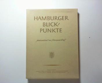 Hamburger Blickpunkte präsentiert im Passepartout. 30 Photos mit Texten von Egon Schramm. Das Topographikon.
