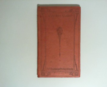 Goethes Lieder in Auswahl 6.-10. Tsd.