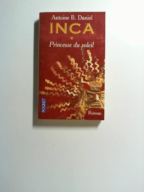 Inca - Princesse du soleil. (Bd. 1)
