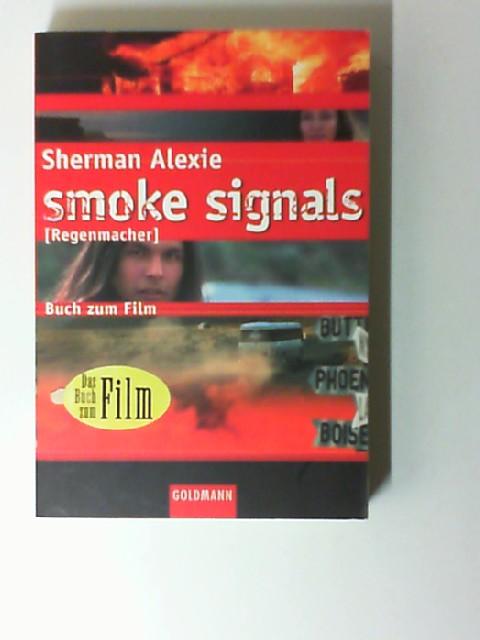 Smoke Signals. [Regenmacher]
