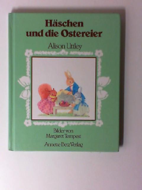 Uttley, Alison: Häschen und die Ostereier.