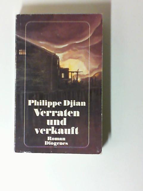 Verraten und verkauft. ISBN 9783257218510,