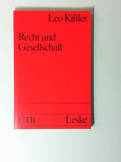 Recht und Gesellschaft : Einf. in d. Rechtssoziologie. UTB ; 1301,