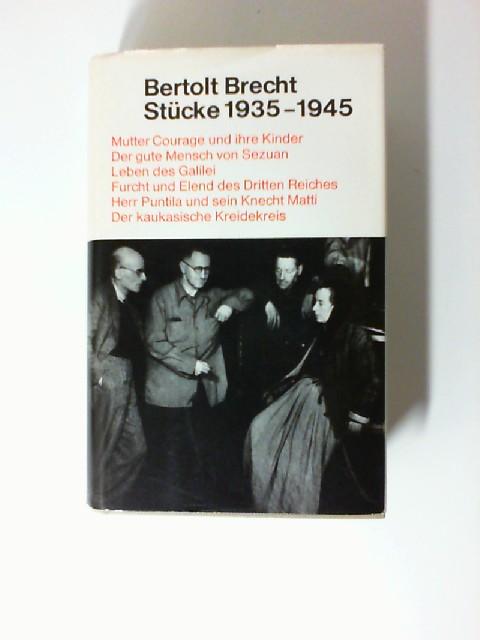Brecht, Bertolt: Stücke, 1935 - 1945.