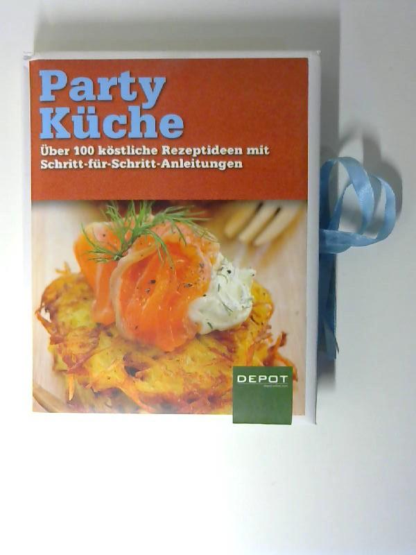 Party Küche. depot