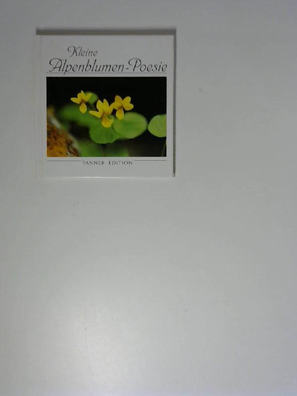 Kleine Alpenblumen-Poesie