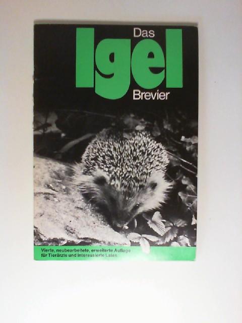 Das Igel-Brevier : für Tierärzte u. interessierte Laien ; Richtlinien zur vorübergehenden Pflege d. Igels ISBN 3729212354. Nachdruck der 4. neubearb., erweiterte Auflage,