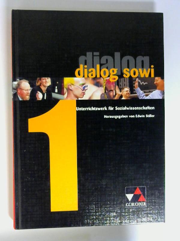 Dialog SoWi; Bd. 1. Autoren: Franz-Josef Bölting ... / [Hauptbd.]. ISBN 3766168312. 1. Aufl., 2. Dr.