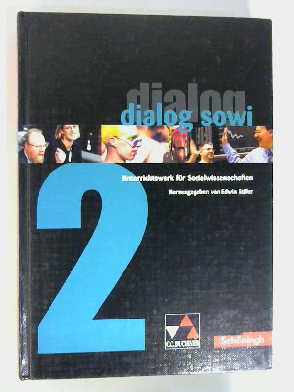 Dialog SoWi; Teil: Bd. 2. Autoren: Franz-Josef Bölting ... / [Hauptbd.].ISBN 3766168320. 1. Auflage, 1. Dr.