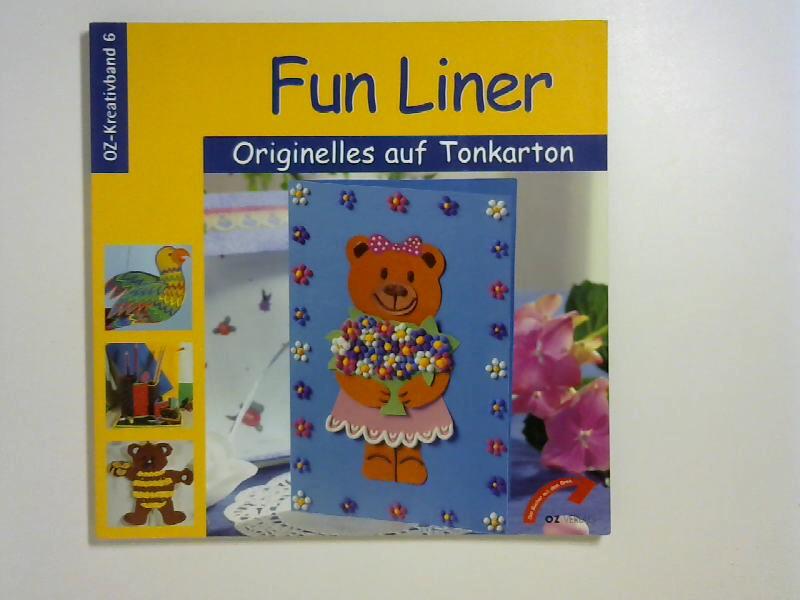 Fun Liner Originelles auf Tonkarton (OZ-Kreativband)
