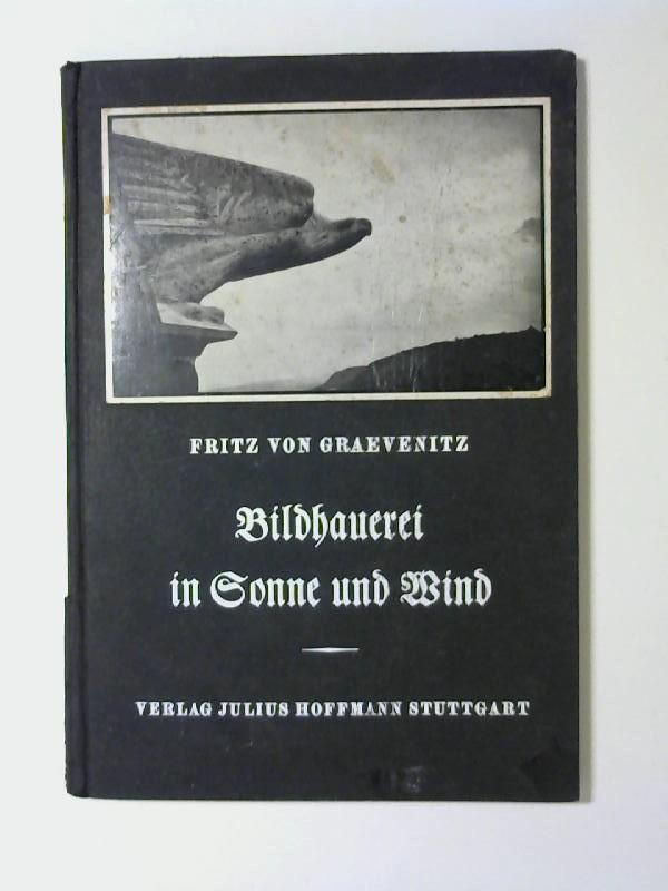 Bildhauerei in Sonne und Wind : Erfahrungn u. Empfindgn bei d. Ausführg d. 4 Evangelistensymbole am Turm d. Tübinger Stiftskirche.