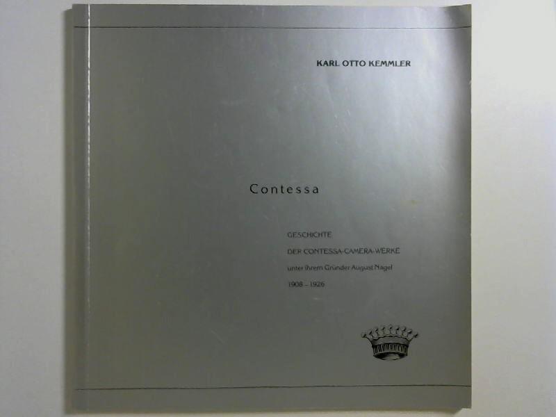 Contessa. Geschichte der Contessa-Camera-Werke unter ihrem Gründer August Nagel 1908-1926. 1. Auflage,