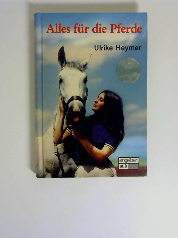 Alles für die Pferde. pEb-Bücherei 1. Aufl.