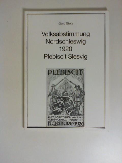 Volksabstimmung Nordschleswig 1920. Plebiscit Slesvig.