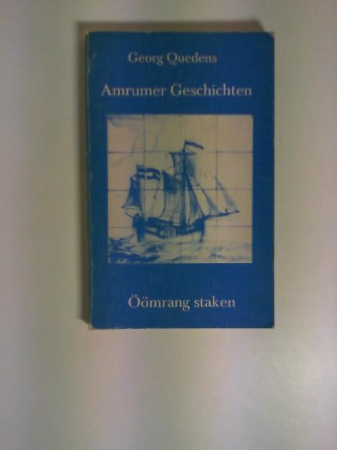 Quedens, Georg: Amrumer Geschichten : dt.-amring = Öömrang staken. Nordfriisk Instituut: Nordfriisk Instituut ; Nr. 47, ISBN 3871183725.