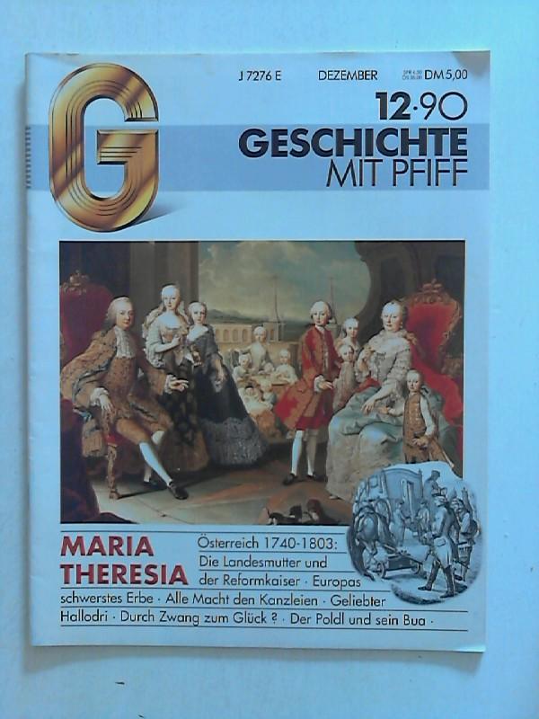 Geschichte mit Pfiff - Heft 12/90 Maria Theresia