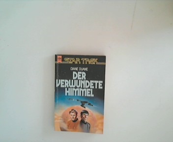 Duane, Diane [Mitverf.]: Der verwundete Himmel : Science-fiction-Roman Dt. Erstveröff.