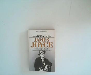 James Joyce. Das bewegte Leben des großen irischen Schriftstellers.