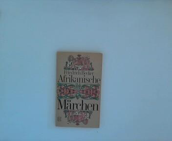 Afrikanische Märchen Auflage: Auflage 74.-83. Tausend, Juni 1976