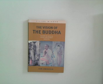 Living Wisdom: the Vision of the Buddha