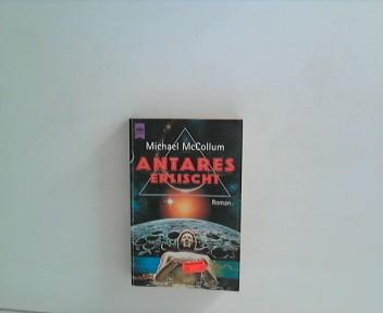 [Heyne-Bücher / 6] Heyne-Bücher : 6, Heyne-Science-fiction & Fantasy ; Bd. 5382 : Science-fiction [1]. Antares erlischt : Roman
