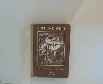 Zeit und Welt: Ein Lesebuch für Schleswig-Holstein: Vierter Band für das 7. bis 9. Schuljahr