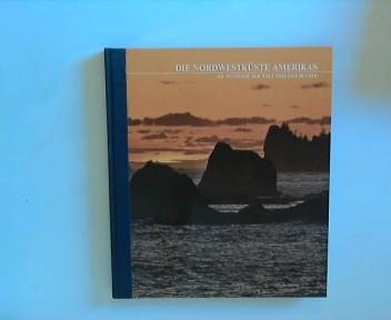 Die Nordwestküste Amerikas Reihe: Die Wildnisse der Welt. Time Life Bücher