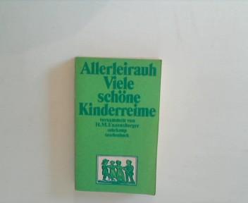 Enzensberger, Hans Magnus.: Allerleirauh. Viele schöne Kinderreime. 1. A.