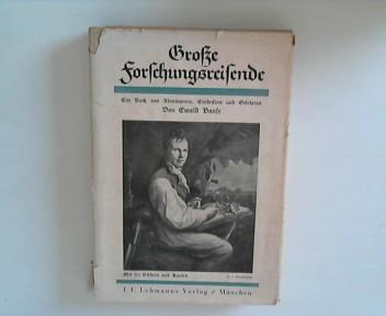 Banse, Ewald -: Große Forschungsreisende - Ein Buch von Abenteurern, Entdeckern und Gelehrten -