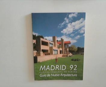 Madrid 92. Capital Cultural de Europa.