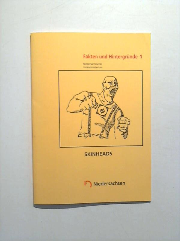 Fakten und Hintergründe 1: Skinheads. 6. überarb. Aufl.