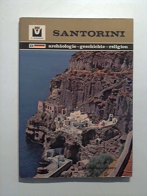 Santorini - Archäologie - Geschichte - Religion