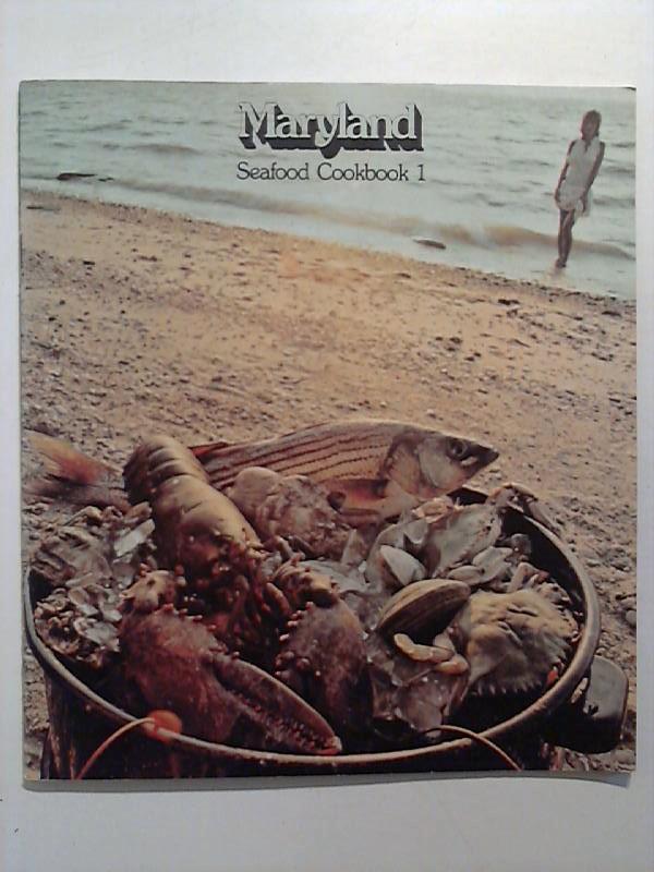 Maryland Seafood Cookbook I