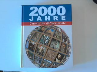 2000 Jahre Chronik der Weltgeschichte