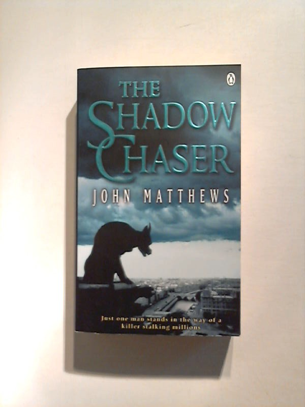 The Shadow Chaser.