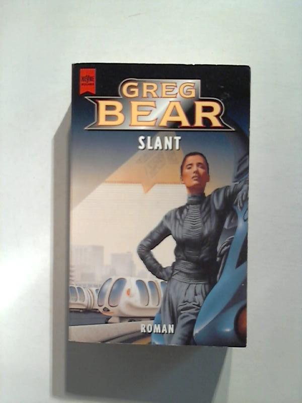 Bear, Greg: Slant. DEA