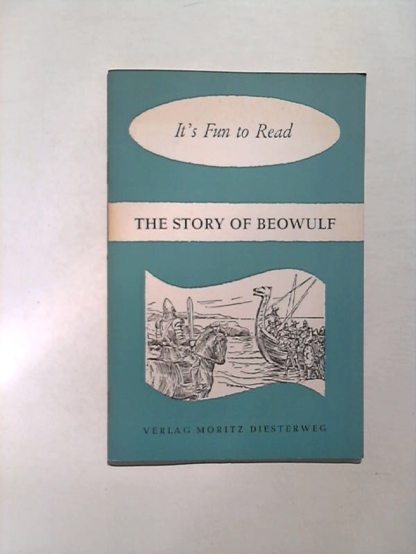 The Story of Beowulf. (It