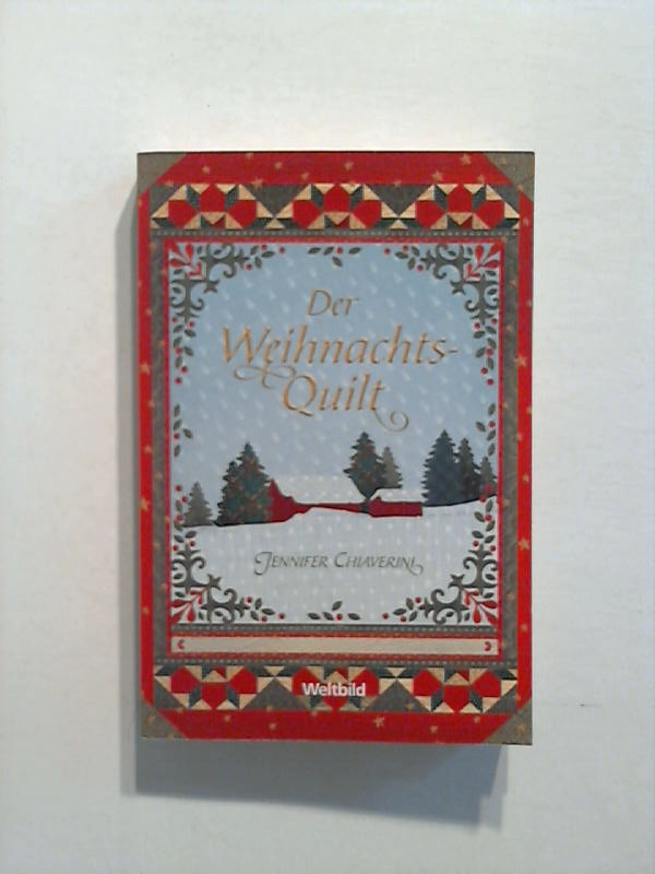 Chiaverini, Jennifer: Der Weihnachts-Quilt.