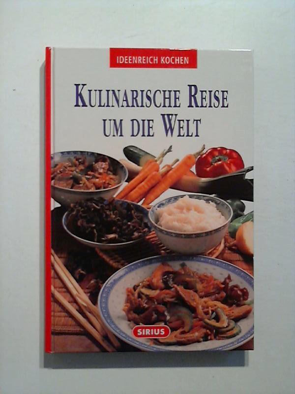 Conti, Laura: Kulinarische Reise um die Welt.