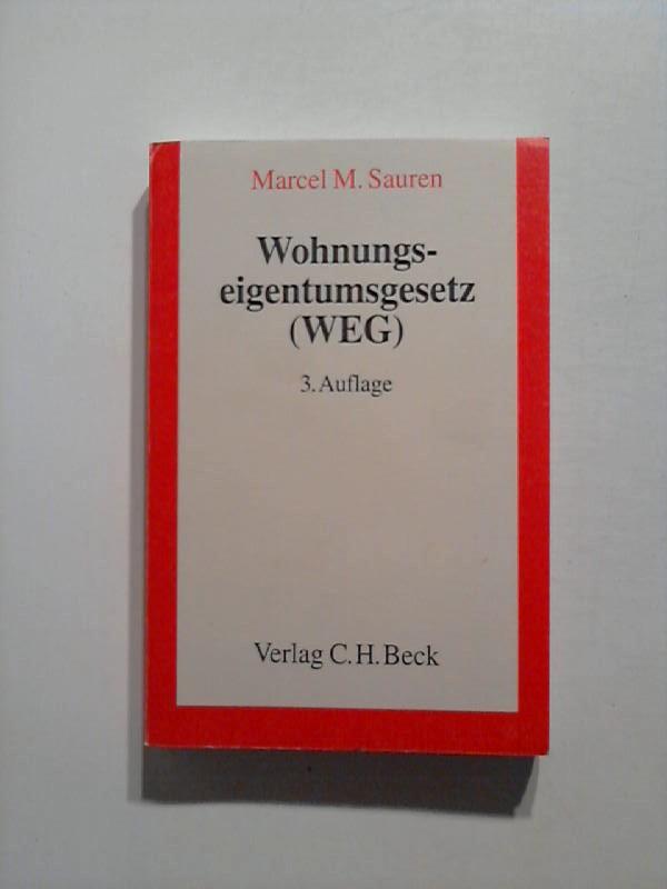 Wohnungseigentumsgesetz ( WEG). 3. Auflage