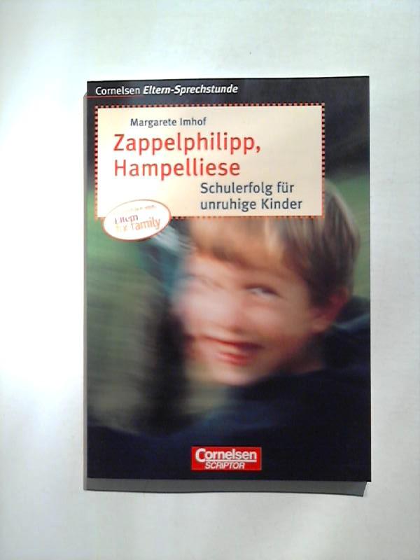 Zappelphilipp, Hampelliese. Schulerfolg für unruhige Kinder.