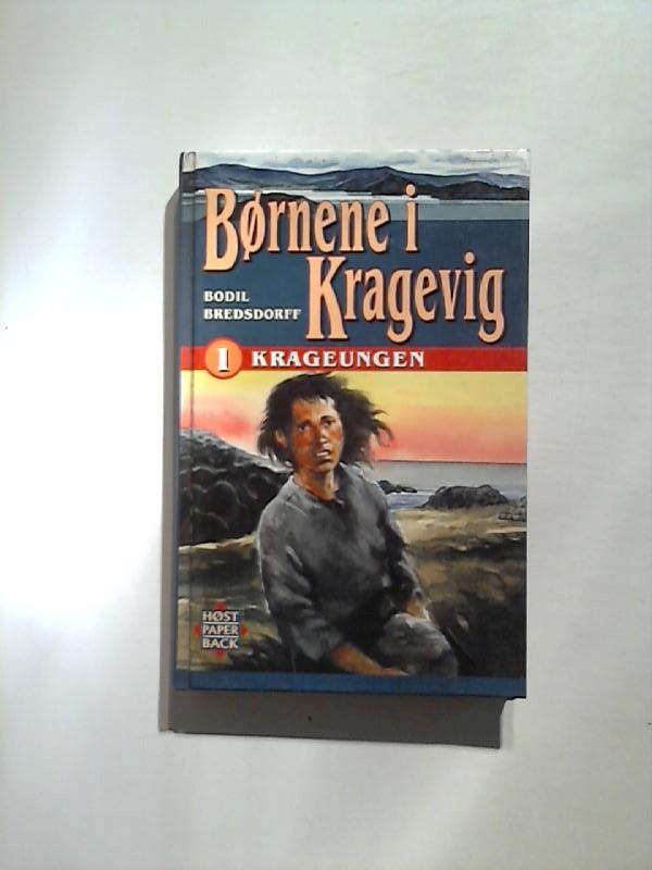 Börnene i Kragevig. 1. Krageungen. 2. udgave, 1. oplag